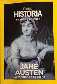Jane Austen en National Geographic: Serie Grandes Mujeres nº 4   Hablando de Jane Austen