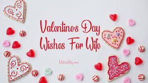 50 valentine messages for wife