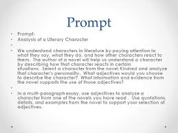character trait essay prompt prompt analysis of a literary  2 prompt