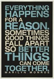 Everything Happens For A Reason Quotes Magnificent Everything Happens For A Reason Marilyn Monroe Quote Photo At