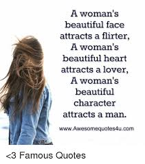 Quotes For Beautiful Girl Face Best Of A Woman's Beautiful Face Attracts A Flirter A Woman's Beautiful