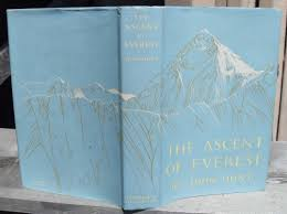 The Ascent Of Everest -- FIRST PRINTING **SIGNED By Hillary, Hunt, Lowe  with Additional Tenzing Autograph by John Hunt - First Edition - 1953 -  from JP MOUNTAIN BOOKS (SKU: 000792)