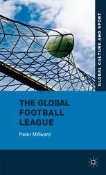 The <b>Global Football</b> League - Transnational Networks, Social ...