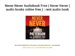Rent A Book Online Free Never Never Audiobook Free Never Never Audio Books