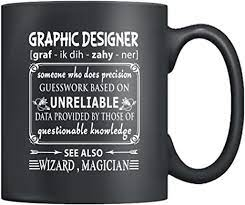 Add wording or quotations with option to add multiple text fields and art fields. Amazon Com Graphic Designer Mugs Graphic Designer Definition Ceramic Coffee Mug Tea Cup 11oz Black Best Gifts For Men Women Black Kitchen Dining