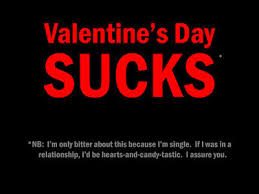 cute valentines day quotes tumblr. Valentines Day Sucks For Cute Quotes Tumblr