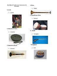 Dalam pertumbuhan digital sekarang ini alat musik tradisional indonesia sudah banyak dilupakan, bahkan bagi anak kelahiran tahun 2000'an lebih tertarik dengan musik digital seperti edm dan juga remix. 54 Gambar Alat Musik Tradisional Indonesia 34 Provinsi Terlihat Keren Infobaru