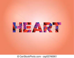 Heart Concept Colorful Word Art The Word Heart Concept Written In