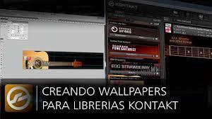 Creando Wallpaper para Kontakt - YouTube