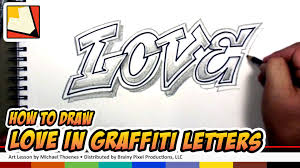 how to draw love in graffiti letters draw love in a cool way bp you