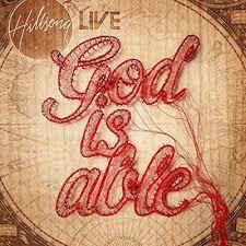 God Of This City Chord Chart God Is Able Hillsong Worship Lyrics And Chords Worship