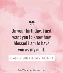 Aunt Quotes From Niece 6 Stunning Happy Birthday Aunt 24 Lovely Birthday Wishes That You Can Use