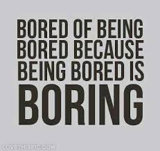 Quotes About Boring Life