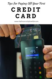 What Credit Cards To Pay Off First Tips For Paying Off Your First Credit Card Best Of The