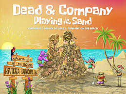 Dead Company Confirm Dates For Playing In The Sand 2020