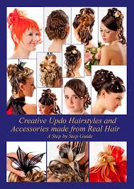 Creative Hair Design Findlay Creative Updo Hairstyles And Accessories Made From Real Hair Ebook By Helene Elistratow Rakuten Kobo