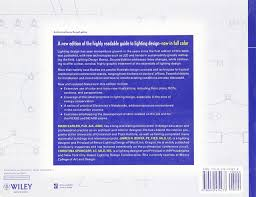 Lighting Design Basics 3rd Edition Lighting Design Basics Mark Karlen James R Benya