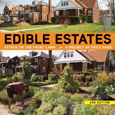 Small Picture the book EDIBLE ESTATES ATTACK ON THE FRONT LAWN