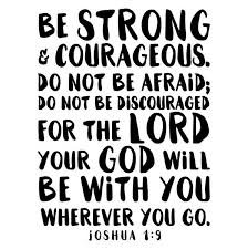 Be Strong And Courageous Quotes Interesting Be Strong Courageous Joshua 4848 Quote Decal Shop Dana Decals