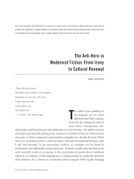 the anti hero in modernist fiction from irony to cultural renewal  the anti hero in modernist fiction from irony to cultural renewal pdf available