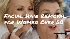 hair removal for women over 60 advice from a celebrity makeup artist you