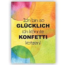 Postkarte Spruch Ich Bin So Glücklich Ich Könnte Konfetti Kotzen
