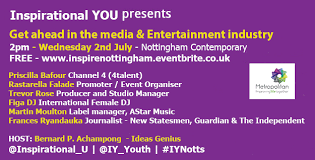 Priscilla Baffour (Speaker) – Get ahead in the media and entertainment  industry – Wednesday 2nd July 2014 – Nottingham « Inspirationalyou.org