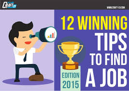 Tips To Find A Job 12 Winning Tips To Find A Job