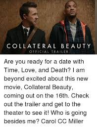 Collateral Beauty Quote Time Best Of COLLATERAL BEAUTY OFFICIAL TRAILER Are You Ready For A Date With