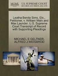Leatha Benita Sims, Etc., Petitioner, v. Willia, GELTNER, E,, 9781270665595  | eBay