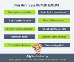 best language english idioms sayings phrasal verbs images on  other ways to say you seem familiar could be good for a speaking exercise where