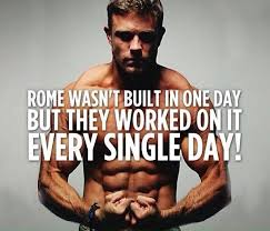 fitness e 10 rome wasn t built in a day