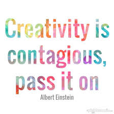 Inspirational Art Quotes Beauteous Creativity Is Contagious Inspiring Children Maura Dorn