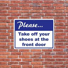Please Take Off Your Shoes At The Front Door Sign or Sticker - #1 ...