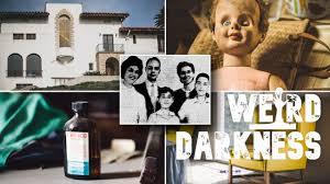 """""""MURDER MANSION OF LOS ANGELES"""" and 5 More True, Disturbing Stories!  #WeirdDarkness - Weird Darkness"""