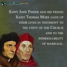 St. Thomas More and St. John Fisher, Martyrs against tyranny | Saint quotes  catholic, Catholic quotes, Saint quotes
