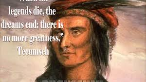 Tecumseh Quotes Gorgeous Tecumseh Quotes Archives QuotesNew