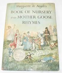 marguerite de angeli s book of nursery mother goose rhymes