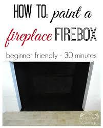 how to paint a fireplace firebox diy fireplace diyproject diyfireplace