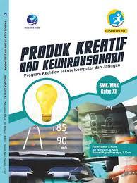 Kisi kisi produk kreatif dan kewirausahaan smk kurikulum 2013. Buku Produk Kreatif Dan Kewirausahaan Smk Rismax