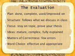 essay review in preparation for our in class essay tomorrow ppt  3 the evaluation