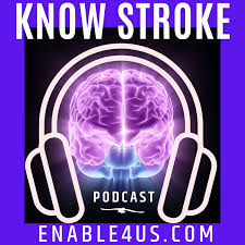 Know Stroke Podcast
