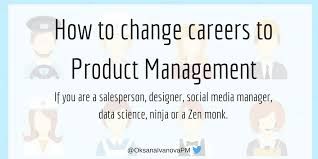 How To Change Career How To Change Careers To Product Management Prototypr