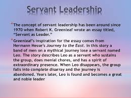 exploring servant leadership behaviors in volunteer led community ser  3 the concept of servant leadership