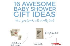 give your friends the best baby shower gifts with these quirky sentimental and practical