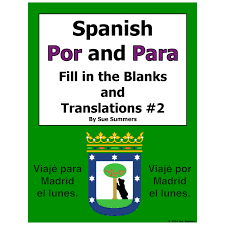 Por and Para Fill in the Blanks and Translations Worksheet #2