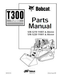 bobcat t300 turbo track loader parts manual pdf, spare parts Bobcat Skid Loader Parts Diagrams spare parts catalog bobcat t300 turbo track loader parts manual pdf bobcat 742b skid loader parts diagrams
