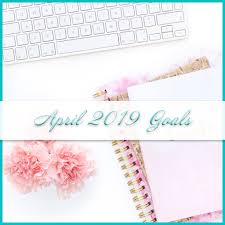 Professional Goals List April 2019 Goals List Personal Professional