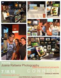 July 23, 2018: Thank you for your support at the RAW: Connecticut Presents  Connect Show: Juana Rafaela Photography – Winner of Raffle is Samuel Bowman  III – Juana Rafaela Photography
