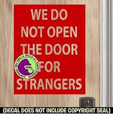 amazon do not open door for strangers vinyl decal sticker a handmade